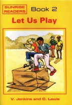 Sunrise Readers Grade 1 Book 2 Let Us Play