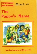 Sunrise Readers Grade 1 Book 4 The Puppys Name