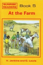 Sunrise Readers Grade 1 Book 5 At The Farm