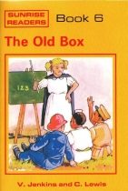 Sunrise Readers Grade 1 Book 6 The Old Box