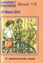 Sunrise Readers Grade 2 Book 13 A New Girl