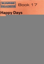 Sunrise Readers Grade 2 Book 17 Happy Days