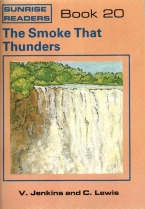 Sunrise Readers Grade 2 Book 20 The Smoke That Thunders