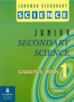 Longman Secondary Science Junior Secondary Science Book 1
