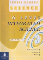 Longman Secondary Science O Level Intergrated Science Book 3