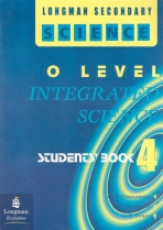 Longman Secondary Science O Level Intergrated Science Book 4