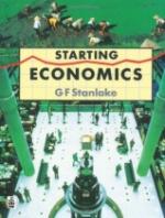 Starting Economics by G F Stanlake