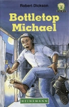 Bottletop Michael (Junior African Writers: Level 2)