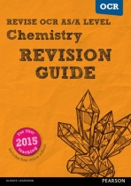 REVISE OCR AS A Level Chemistry Revision Guide