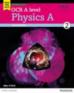 OCR A Level Physics A Student book 2