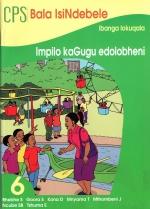 CPS Bala IsiNdebele Book 6 Impilo kaGugu edolobheni