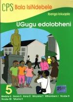 CPS Bala IsiNdebele Book 5 UGugu edolobheni
