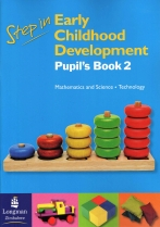 Step in ECD Pupils Book 2 Mathematics And Science Technology
