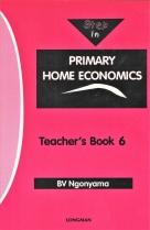 Step In Primary Home Economics Grade 6 Teachers Book
