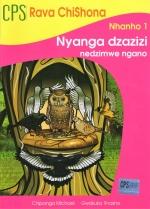 CPS Rava Chishona Nhanho 1 – Nyanga DzaZizi nedzimwe nyaya