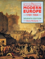 An Illustrated History of Modern Europe 1789-1984