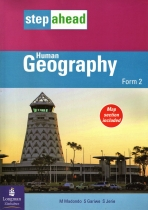 Step Ahead Geography Form 2 Human Geography