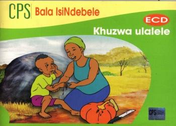 CPS Bala IsiNdebele ECD Khuzwa Ulalele