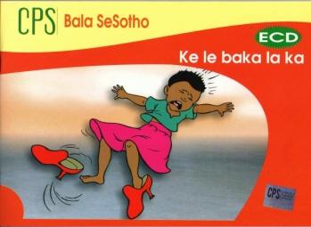 CPS Bala SeSotho ECD Ke Le Baka La Ka